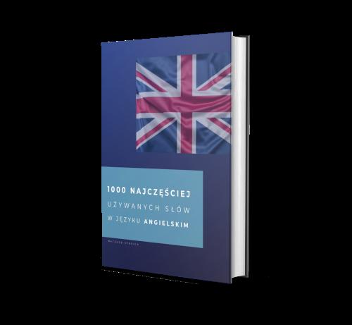 1000 najczęściej używanych słów w języku angielskim - 1000 najczęściej używanych wyrazów w języku angielskim - mateusz stasica